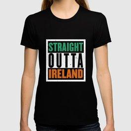 Straight Outta Ireland Saint St Patricks Day Irish T-shirt