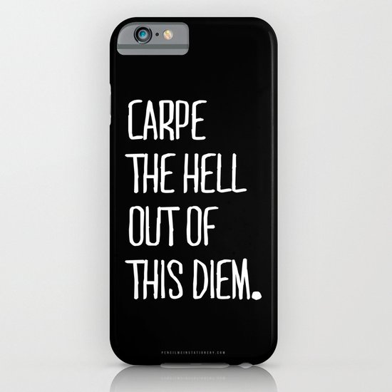 Carpe Diem ///www.pencilmeinstationery.com iPhone & iPod Case