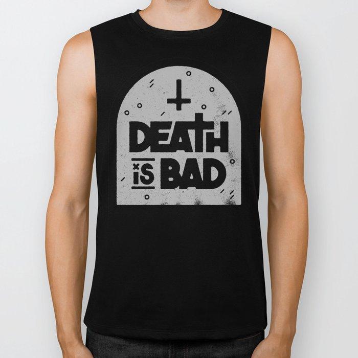 Death is Bad Biker Tank