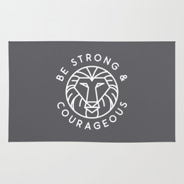 Be Strong And Courageous W Rug
