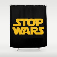 starwars Shower Curtains featuring Starwars Concept Stop Wars by Illustrations by Krishna Tabanera