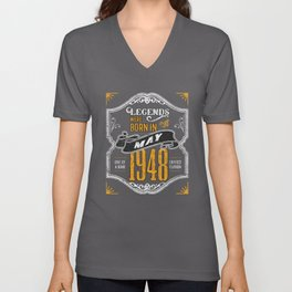 Legends Were Born in May 1948 Awesome Birthday Gift Unisex V-Neck