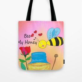 Bee My Honey Tote Bag