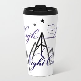 HIGH LORD OF THE NIGHT COURT inspired Travel Mug