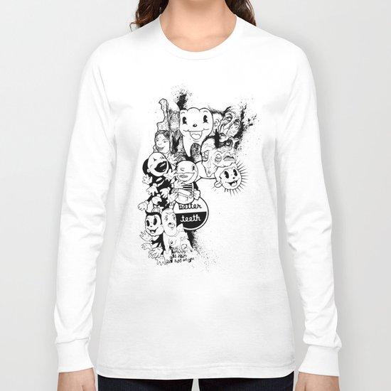 Better Teeth Long Sleeve T-shirt