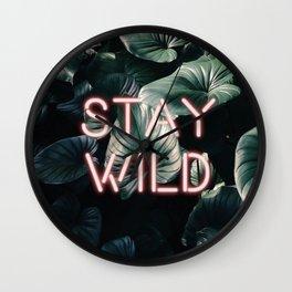 Stay Wild ( Contrast neon- plants ) Wall Clock
