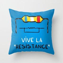 Vive la Resistance Throw Pillow