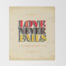 Love Never Fails! Throw Blanket