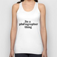 photographer Tank Tops featuring Photographer by LightChasingAndDayDreaming