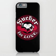 Sucker For Love too Slim Case iPhone 6s