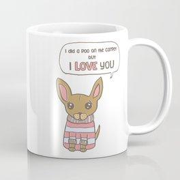 But I Love You! Coffee Mug