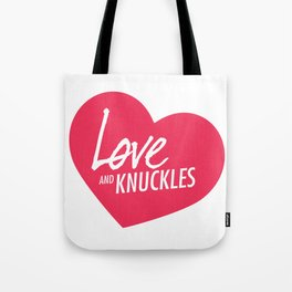 Love and Knuckles (Heart Graphic) Tote Bag