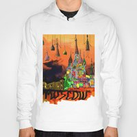 moscow Hoodies featuring Moscow  by sladja