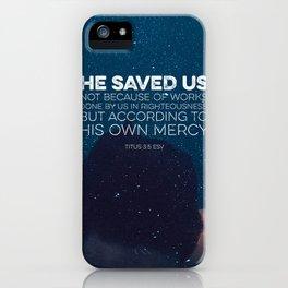 Titus 3:5 iPhone Case
