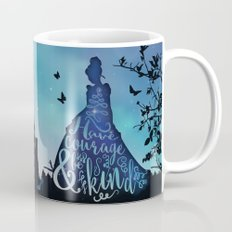 Have Courage and Be Kind (requested) Mug