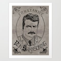 Constantly Ron Swansoning Art Print