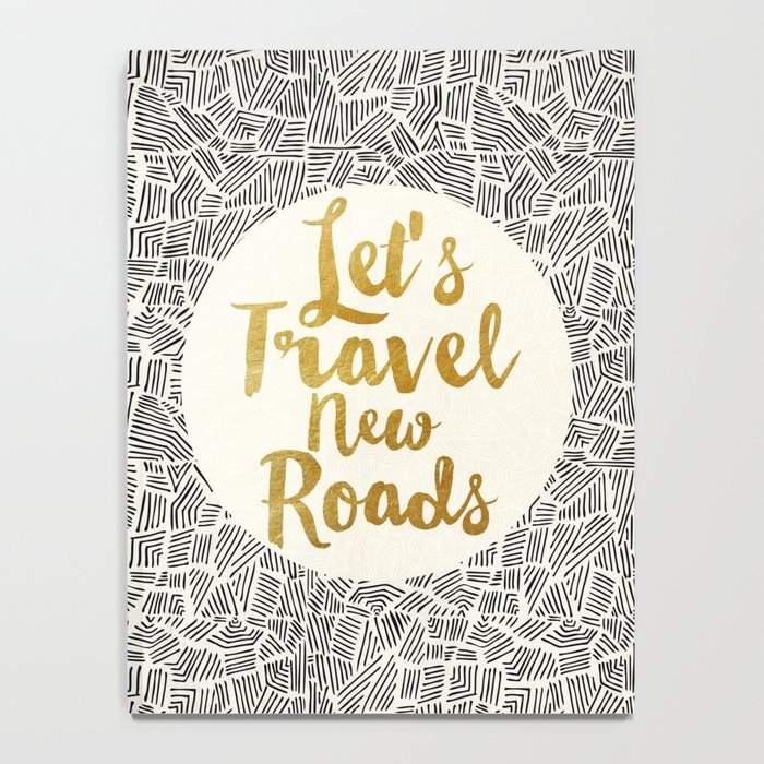 Let's Travel New Roads Notebook