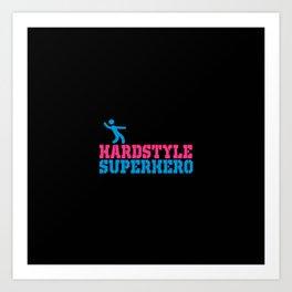 Hard style superhero rave design Art Print
