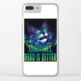 scott robertson green sometimes dead is better t-shirt tank top sticker  phone case prints Clear iPhone Case