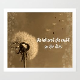 She Believed She Could Quote Art Print