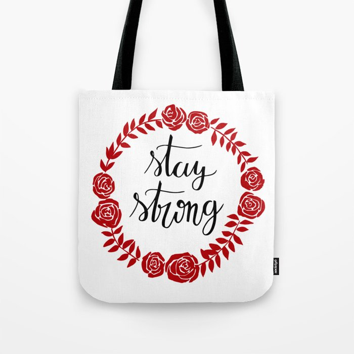 Stay Strong Tote Bag By Lytea