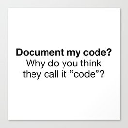 Document my code Canvas Print