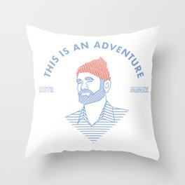 """""""THIS IS AN ADVENTURE"""" Throw Pillow"""