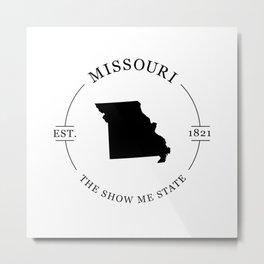 Missouri - The Show Me State Metal Print