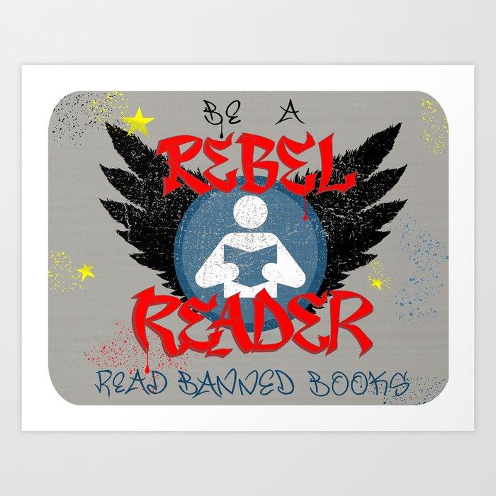 REBEL READER BANNED BOOKS WEEK library poster sign LANDSCAPE ORIENTATION Art Print