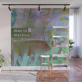 Man vs Machine (mixed media) Wall Mural