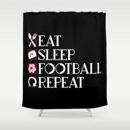 Eat Sleep Football Repeat Shower Curtain