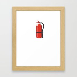 You Might Need This Yes, I'm that Hot Fire T-Shirt Framed Art Print