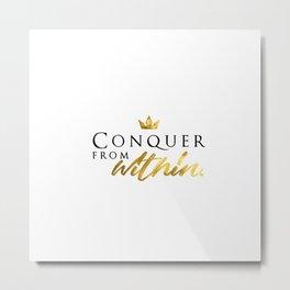 Conqueror Metal Print