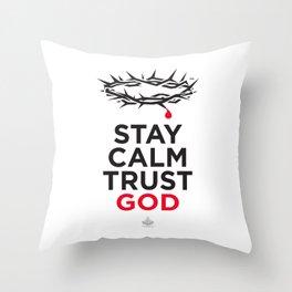 Stay Calm Trust God™ - Light Throw Pillow