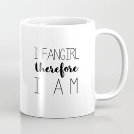 i fangirl therefore i am // white Coffee Mug