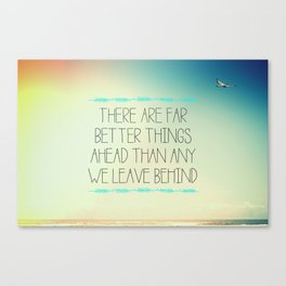 Better Things Canvas Print