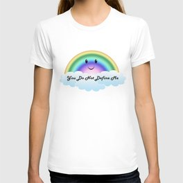 You Do Not Define Me T-shirt