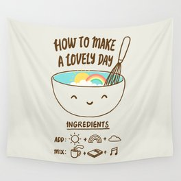 How to make a lovely day Wall Tapestry