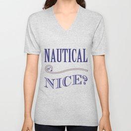 Nautical or Nice Unisex V-Neck