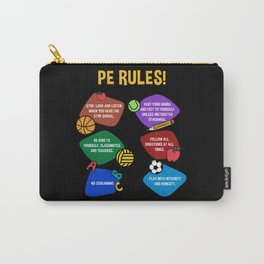 PE Physical Education Teacher Rules Carry-All Pouch