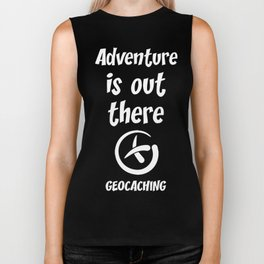 Adventure is Out There Geocaching Treasure Hunt T-Shirt Biker Tank