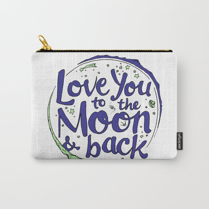 Love You to the Moon & Back...Blueberry Mint Carry-All Pouch