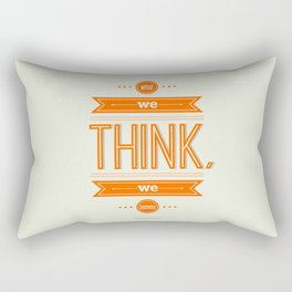 Lab No. 4 - What we think we become Guatama Buddha Quotes Poster Rectangular Pillow