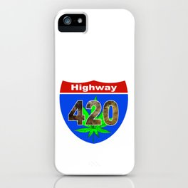 Highway 420... Up in Smoke iPhone Case