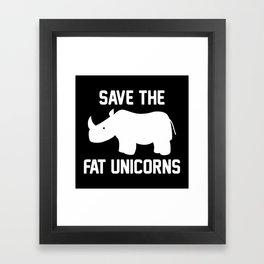 Save The Fat Unicorns Framed Art Print