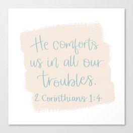He Comforts Us Canvas Print