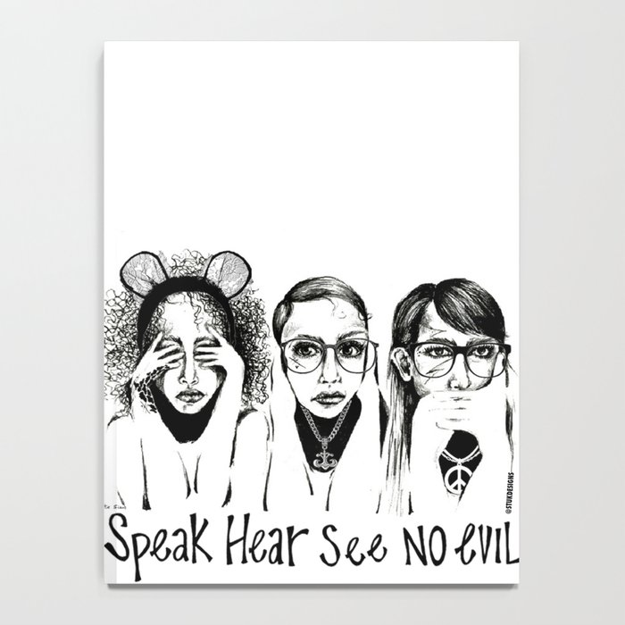 Speak, Hear, See No Evil STUK GIRLS Notebook