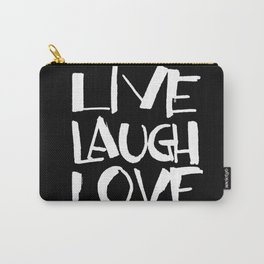 LIVE, LAUGH, LOVE black Carry-All Pouch