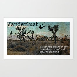 Wanderlust Inspirational Travel Quote  Art Print