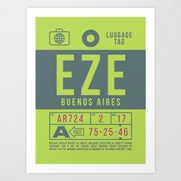Baggage Tag B - EZE Buenos Aires Ezeiza Argentina Art Print